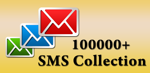 100000+ SMS Collection Latest! - Apps on Google Play