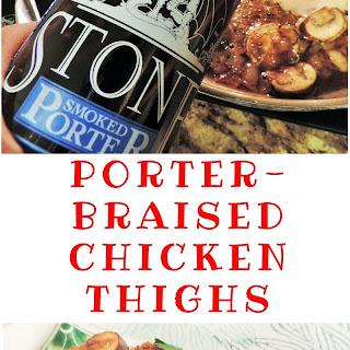 Porter-Braised Chicken Thighs