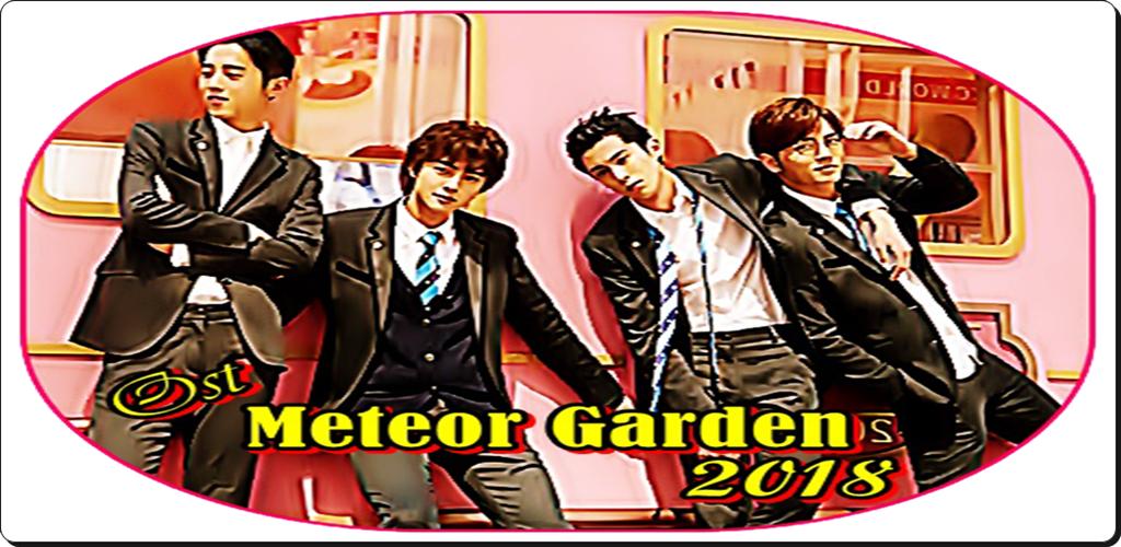 Lagu Ost Meteor Garden Terbaru 2018 1 0 Apk Download Com Newandroidapps16 Meteorostgarden Apk Free