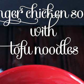 Mom's Ginger Chicken Soup with Tofu Noodles