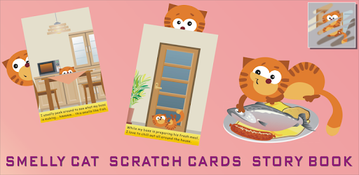 Smelly Cat is a story book for baby kids, wrapped in a scratch card game.