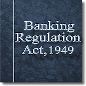 The Banking Regulation Act