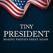 Tiny President - Trump Edition