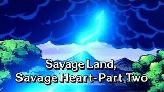 Savage Land, Strange Heart Part 2
