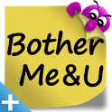 BotherMe&U Reminder Notes+ icon