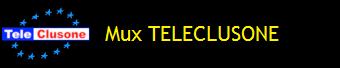 MUX TELECLUSONE