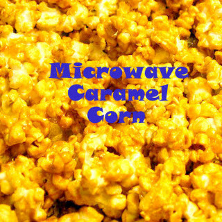 Microwave Caramel Corn (Believe It)