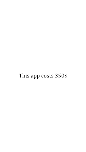 Expensive App app for Android screenshot