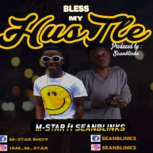 Bless my Hustle (PROD BY SEANBLINKS) Upload Your Music Free