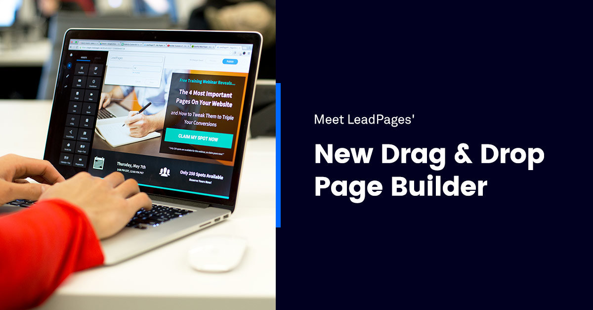 Leadpages Has A New Drag And Drop Page Builder