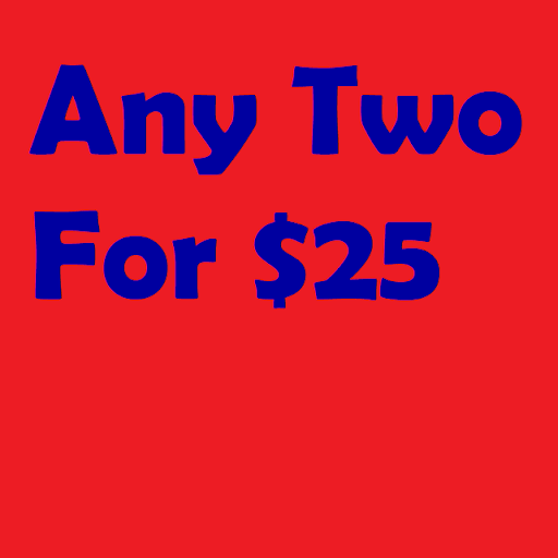 Get ANY two listed titles for $25