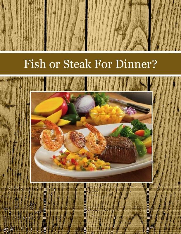 Fish or Steak For Dinner?