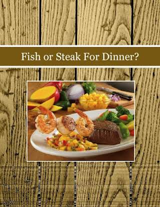Fish or Steak For Dinner?