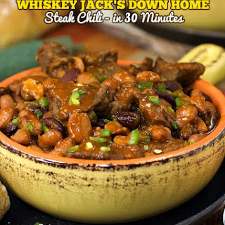 30 Minute Whiskey Jack's Down Home Steak Chili