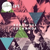 A Beautiful Exchange (Live At Hillsong Church, AU)