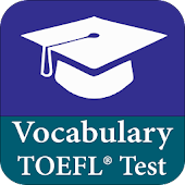 Vocabulary - TOEFL ®  Vocabulary Test