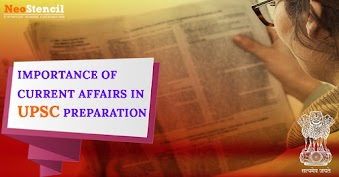 Importance of Current Affairs in UPSC preparation