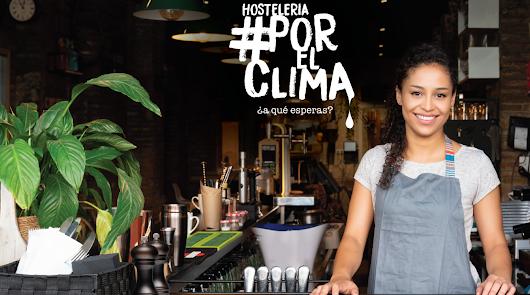 Hostelería #PorElClima, una apuesta por un futuro sostenible