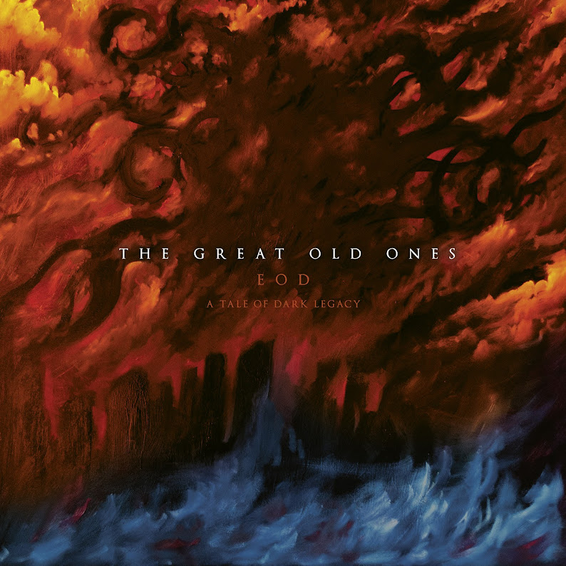 The Great Old Ones - EOD : A Tale of Dark Legacy (2017)