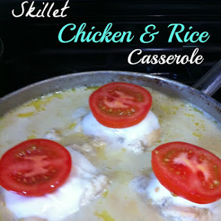 One Pot Meal, Skillet Chicken & Rice Skillet Casserole