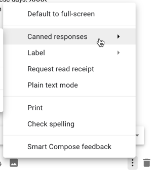 Choose canned responses from the 3 dots menu