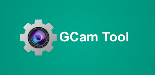 GCam Tool - Apps on Google Play