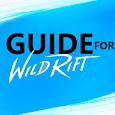 GUIDE FOR WILD RIFT