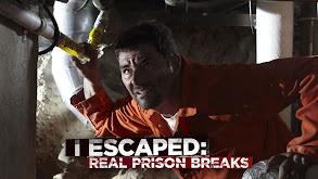 I Escaped: Real Prison Breaks thumbnail