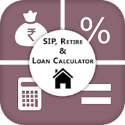 SIP, Retire And Loan Calculator