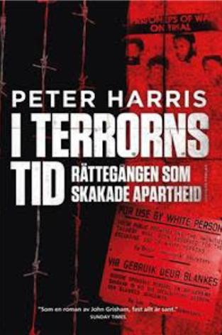 I terrorns tid. Rättegången som skakade apartheid E-bok