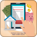 Instant Loan App for Bad Credit Score icon