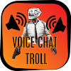 VoiceChat Troll for PUBG