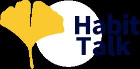 Habit Talk