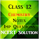 Download Class 12 Chemistry Notes and NCERT Solutions 2019 For PC Windows and Mac