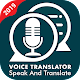 Download Voice Translator : All language Voice to text 2019 For PC Windows and Mac