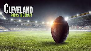Cleveland Rocks the Draft thumbnail