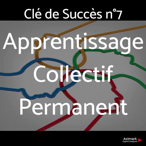 Clé de Succès n°7 -Apprentissage Permanent