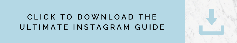Click here to get the Ultimate Guide to Instagram