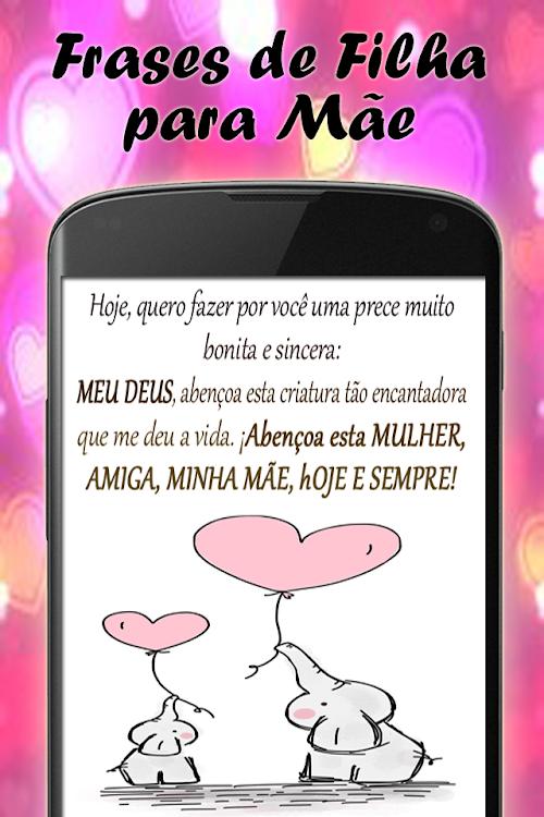 Frases De Filha Para Mãe Android Aplicaciones Appagg